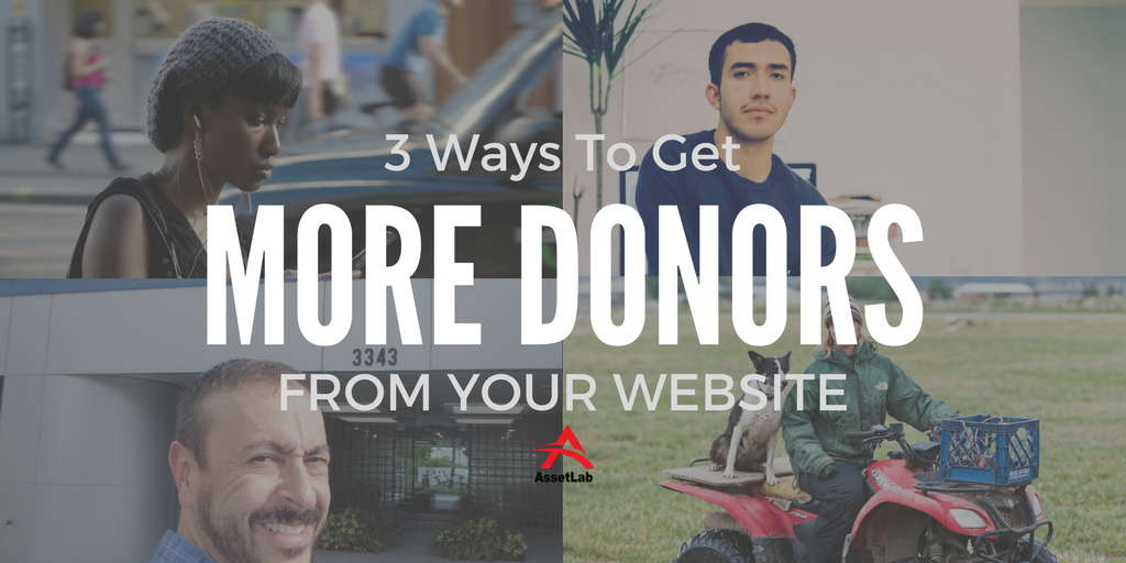 3 Ways To Get More Donors From Your Website
