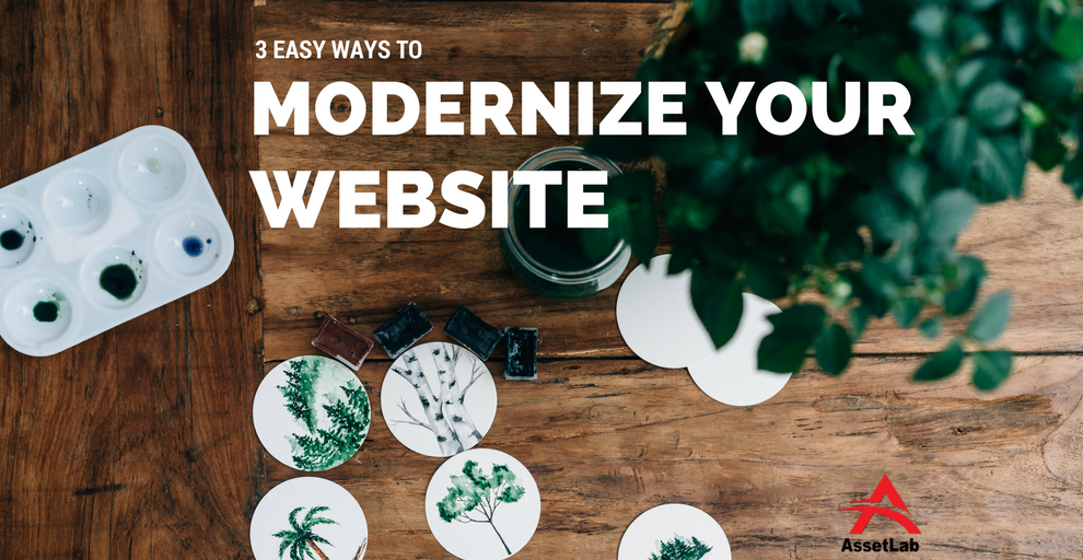 3 Ways To Modernize Your Website